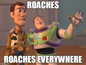 roaches_everywhere_by_quackrichboys-d8eaxmm